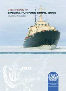 IMO Code for Special Purpose Ships (SPS): 2008 [paper]-0