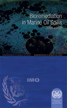 IMO Bioremediation in Marine Oil Spills: 2004 [paper]-0