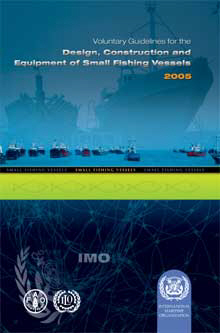 IMO G'lines for Small Fishing Vessels: 2005 [paper]-0