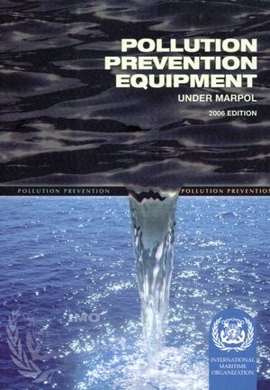 IMO Pollution Prevention Equipment: 2006 [paper]-0