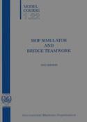 IMO Ship Simulators and Bridge Teamwork: 2002 [paper]-0