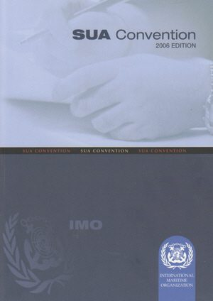 IMO Suppression of Unlawful Acts (SUA): 2006 [paper]-0
