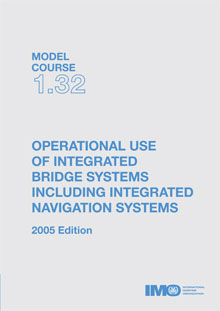 IMO Use of Integrated Bridge Systems: 2005 [paper]-0