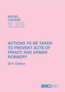 IMO Piracy & Armed Robbery Prevention: 2011 [paper]-0