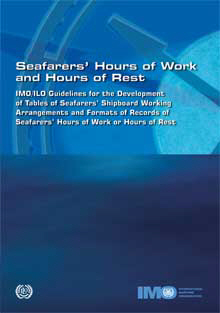 IMO/ILO Guidelines on Seafarers Hours: 1999 [paper]-0
