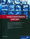 Using Crystal Reports with SAP: 2010 [paper]-0