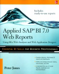 Applied SAP BI 7.0 Web Reports: 2010 [paper]-0