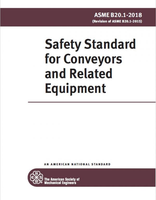 ASME B - Safety Standard for Conveyors and Related Equipment