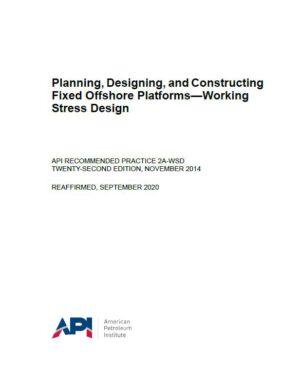 API RP 2A-WSD_2014
