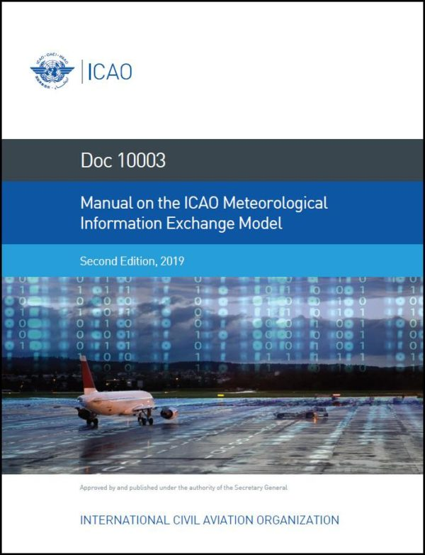 Manual on the ICAO Meteorological Information Exchange Model