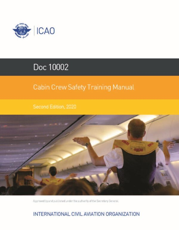 ICAO 10002-2 Cabin Crew Safety Training Manual 2020