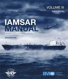 IAMSAR Manual: Volume III - Mobile Facilities