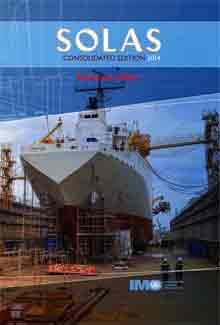 IMO Solas International Convention for the Safety of Life at Sea, Consolidated edition 2014.