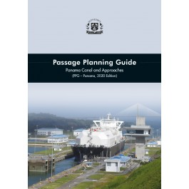 Passage Planning Guide. Panama Canal and Approaches