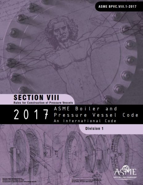 Asme bpvc viii 1 construction pressure vessels 2017 paper kreisler publications - Asme viii div 1 ...