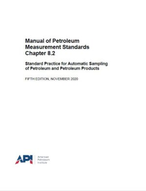 Manual of Petroleum  Measurement Standards  Chapter 8.2