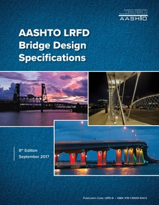 AASHTO LRFD Bridge Design Specifications: 2017 [pdf]