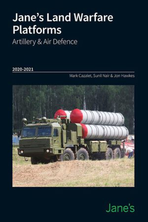 Jane's Land Warfare Platforms Artillery and Air Defence 2020-2021