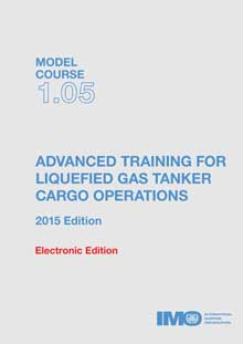 Model course: Advamced. training for liquefied gas tanker cargo operations, 2015 Edition
