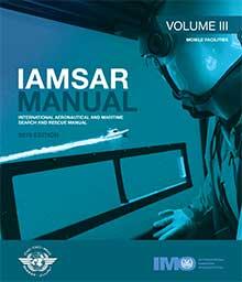 IJ962E, 9789280117011, 978-92-801-1701-1, IAMSAR Manual: Volume III