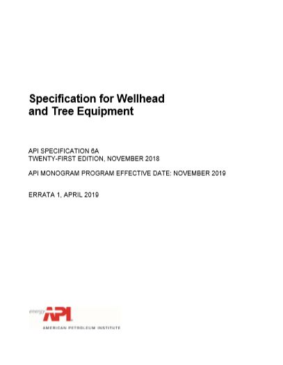 API Specification for Wellhead and Christmas Tree Equipment