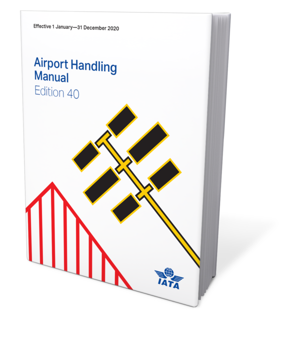 IATA Airport Handling Manual: 2020