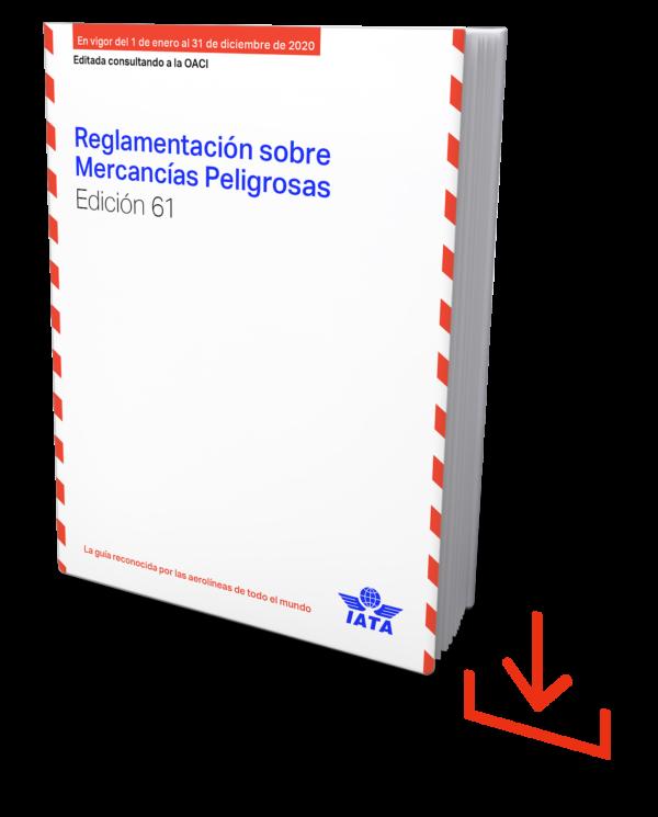 IATA Reglamentación sobre Mercancías Peligrosas