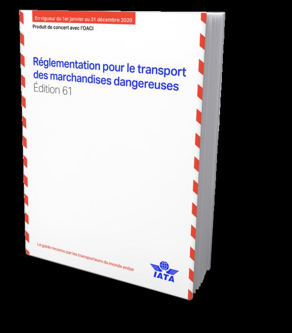 IATA Réglementation pour le transport des marchandises dangereuses, 61st Edition