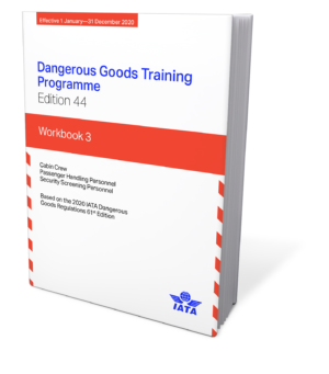 IATA Dangerous Goods Training Programme, Workbook 3: Passenger Handling Staff & Flight Crew