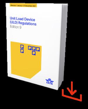IATA Unit Load Device Regulations - IATA ULD 2021