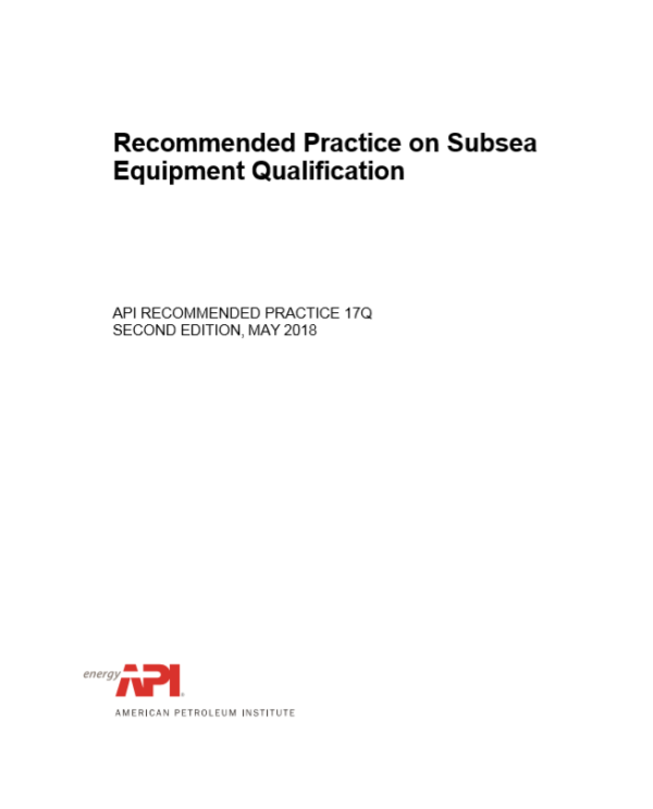 Subsea Equipment Qualification-Standardized Process for Documentation