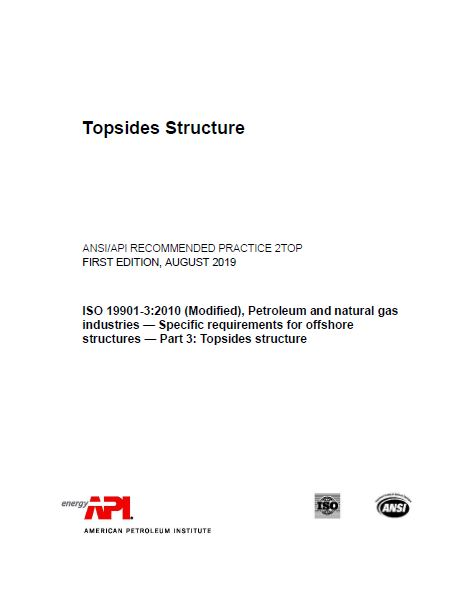 API Recommended Practice for Topsides Structures