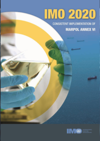 IMO 2020: Consistent Implementation of MARPOL Annex VI, 2019 Edition