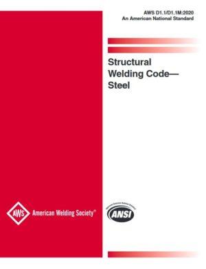 AWS D1.1/D1.1M: Structural Welding Code - Steel
