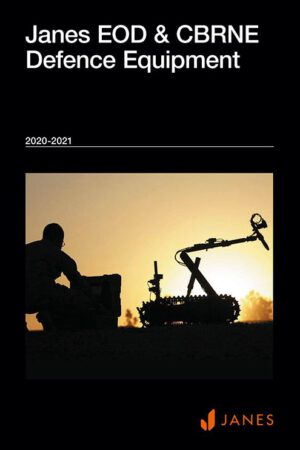 Jane's EOD and CBRNE Defence Equipment 2020-2021