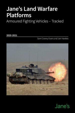 Jane's Land Warfare Platforms Armoured Fighting Vehicles 2020-2021
