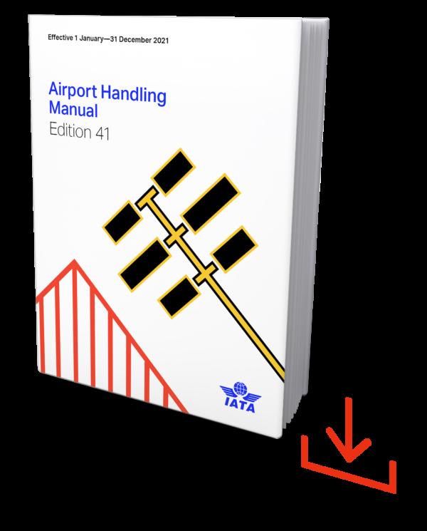 IATA Airport Handling Manual – IATA AHM 2021