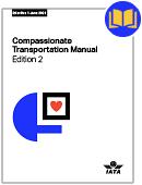 IATA Compassionate Transportation Manual (CTM): 2022