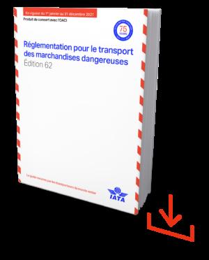 IATA Reglementation pour le transport des merchandises dangereuses 2021 - IATA DGR French download