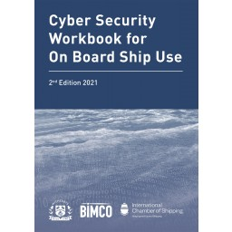 Cyber Security Workbook for On Board Ship Use 2021 Edition