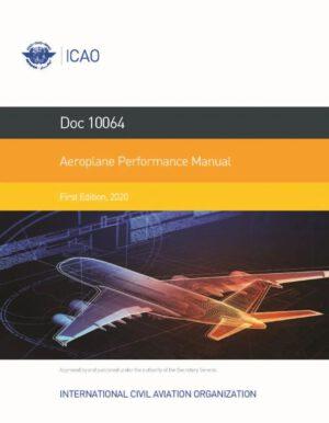 ICAO 10064 - Aeroplane Performance Manual